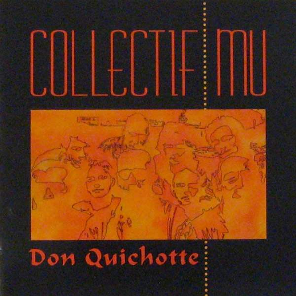 "Photo of Collectif Mu ""Don Quichotte"""