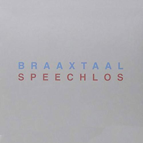 Photo of BRAAXTAAL – SPEECHLOS