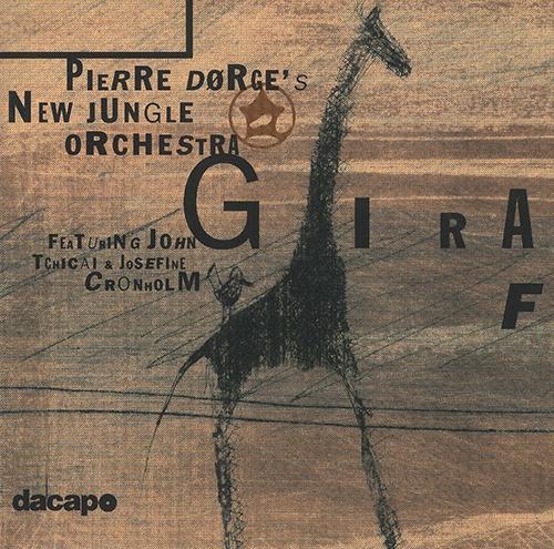 Photo of PIERRE DORGE 'S NEW JUNGLE ORCHESTRA – GIRAF