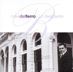 Photo of MIKE DEL FERRO – PLAYS BELCANTO