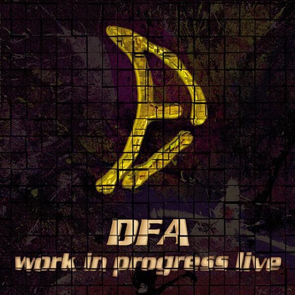 Photo of DFA – WORK IN PROGRESS LIVE