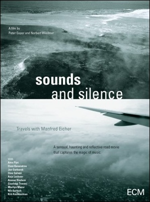 Sound and Silence - Travels With Manfred Eicher