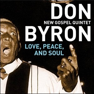 Photo of Don Byron New Gospel Quintet – Love, Peace, and Soul