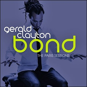Photo of Gerald Clayton – Bond: The Paris Sessions