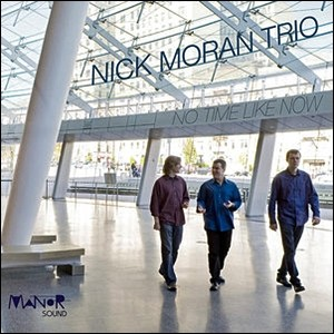 Photo of Nick Moran Trio – No Time Like Now