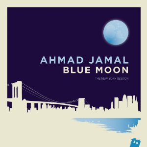 Photo of Ahmad Jamal – Blue Moon: The New York Session