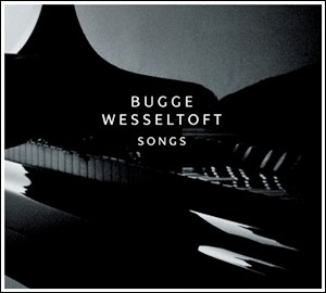 Photo of Bugge Wesseltoft – Songs