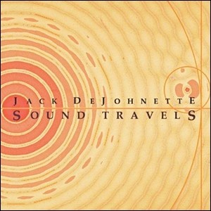 Jack DeJohnette - Sound Travels