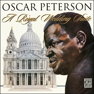 Photo of Oscar Peterson – A Royal Wedding Suite