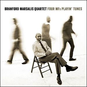 Photo of Branford Marsalis Quartet – Four MFs Playin' Tunes