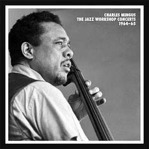 "Photo of Rayakan 90 tahun Charles Mingus, Mosaic Records rilis ""The Jazz Workshop Concerts 1964-65"""