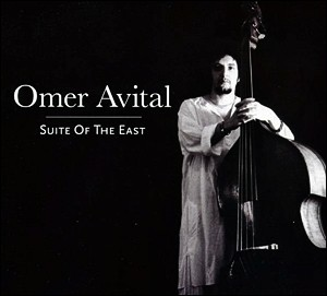 Photo of Omer Avital – Suite of the East