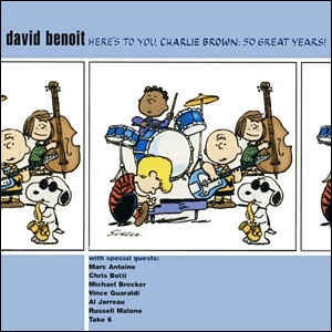 Photo of David Benoit – Here's to You, Charlie Brown: 50 Great Years!