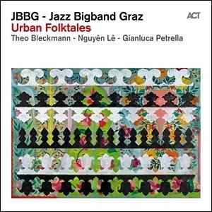 Jazz Bigband Graz - Urban Folktales