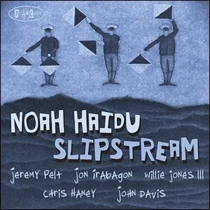 Noah Haidu - Slipstream