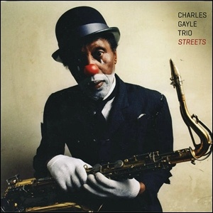Photo of Charles Gayle Trio – Streets