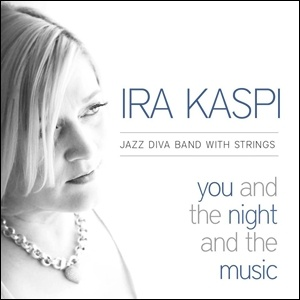 Photo of Ira Kaspi – You and the Night and the Music