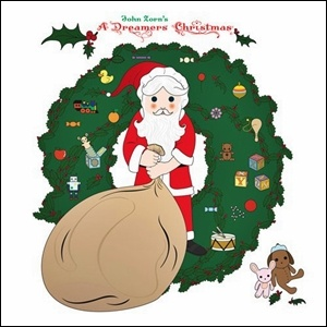 Photo of John Zorn – A Dreamers Christmas