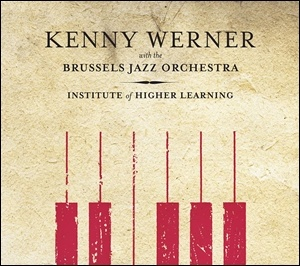 Photo of Kenny Werner with the Brussels Jazz Orchestra – Institute of Higher Learning
