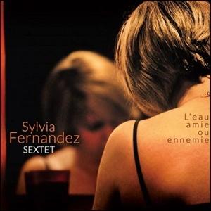 Photo of Sylvia Fernandez Sextet – L'eau Amie Ou Ennemie