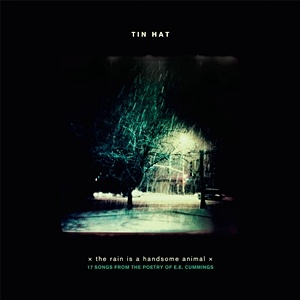 Photo of Tin Hat – the rain is a handsome animal