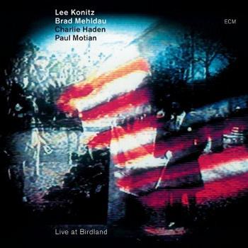 Photo of Lee Konitz/Brad Mehldau/Charlie Haden/Paul Motian – Live at Birdland