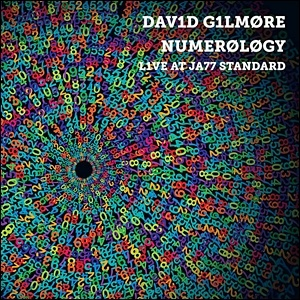 Photo of David Gilmore – Numerology: Live at Jazz Standard
