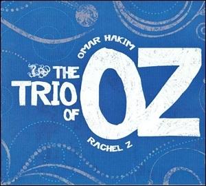 Photo of The Trio of OZ (Omar Hakim & Rachel Z) – The Trio of OZ