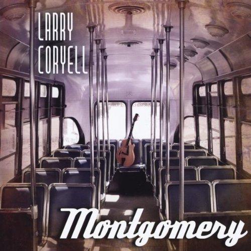 Photo of Wajah Emansipasi Kulit Hitam: Larry Coryell – Montgomery