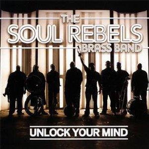 Photo of New Orleans di Era Hip Hop: The Soul Rebels – Unlock Your Mind