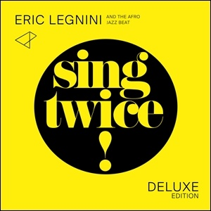 Photo of Eric Legnini and the Afro Jazz Beat – Sing Twice!