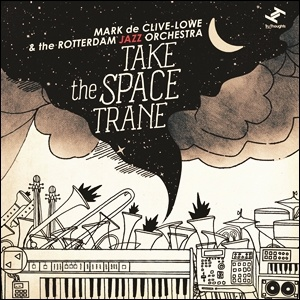 Photo of Mark de Clive-Lowe & the Rotterdam Jazz Orchestra – Take the Space Trane