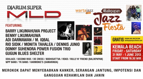 Photo of Kolaborasi Djarum Super Mild dan Wartajazz hadirkan Balikpapan Jazz Fiesta 2013