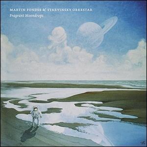 Photo of Martin Fondse & Starvinsky Orkestar – Fragrant Moondrops