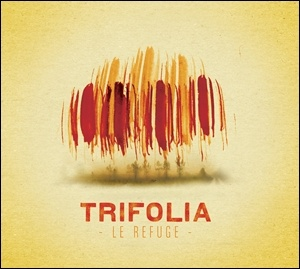 Photo of Trifolia – Le Refuge