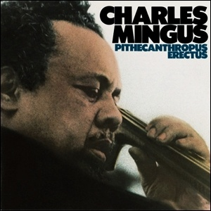 Photo of Charles Mingus – Pithecanthropus Erectus