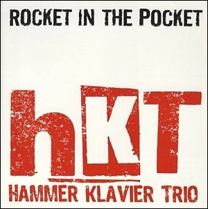 Photo of Hammer Klavier Trio – Rocket in the Pocket