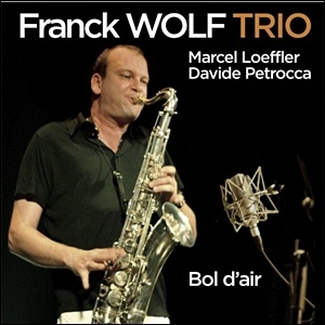 Photo of Franck Wolf Trio – Bol d'air
