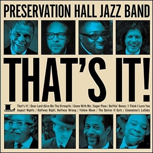 Photo of Preservation Hall Jazz Band – That's It!