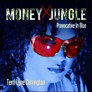 Photo of Terri Lyne Carrington – Money Jungle: Provocative in Blue
