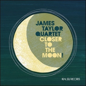 Photo of The James Taylor Quartet – Closer to the Moon!