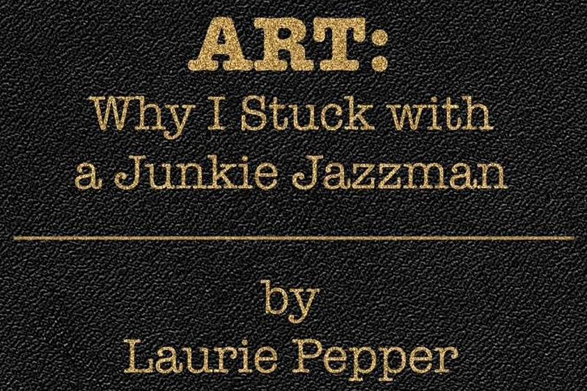 "Photo of Laurie Pepper Terbitkan ""ART: Why I Stuck with a Junkie Jazzman"""