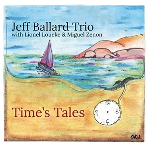 Photo of Jeff Ballard Trio – Time's Tales