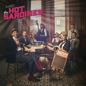 Photo of The Hot Sardines – The Hot Sardines