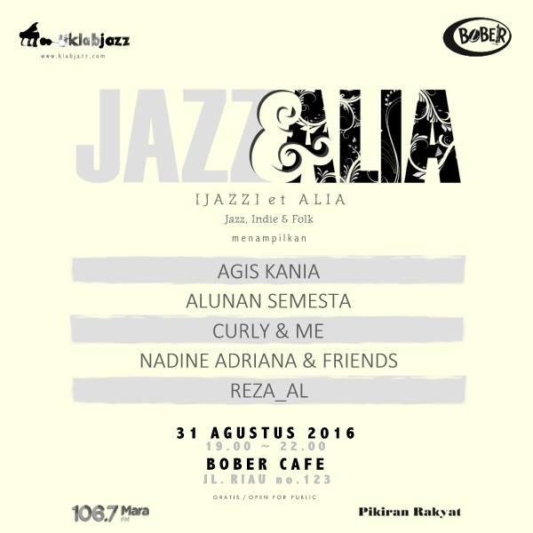 Photo of Yuk ke Bandung nonton [Jazz] et Alia garapan Klab Jazz