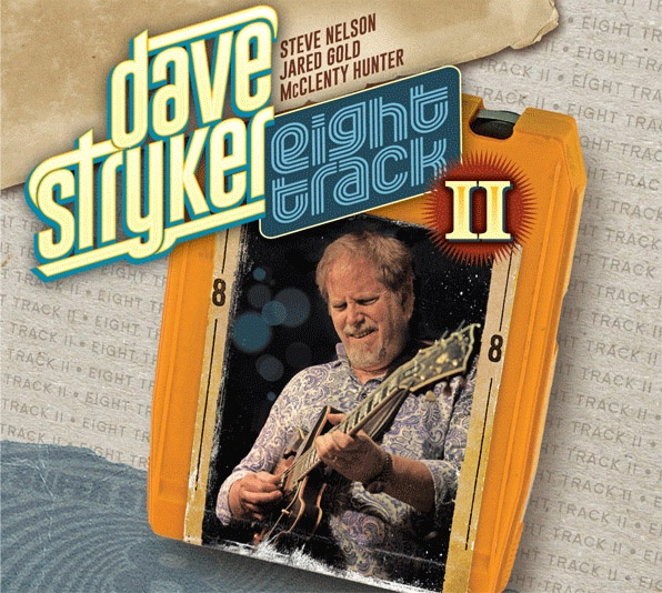 Photo of Rilisan anyar Dave Stryker – Eight Track jilid dua