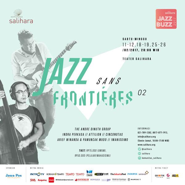 Photo of Jazz Buzz Salihara 2017 kembali hadir dengan Jazz Sans Frontiéres 02