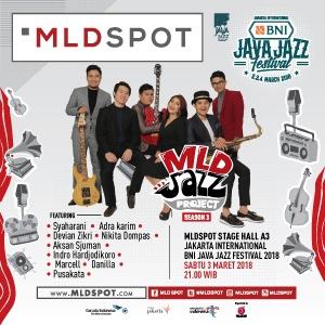 Photo of 6 Musisi Jazz Muda Indonesia yang tergabung dalam MLDJAZZPROJECT SEASON 3 akan tampil dalam JAKARTA INTERNATIONAL BNI JAVA JAZZ FESTIVAL 2018