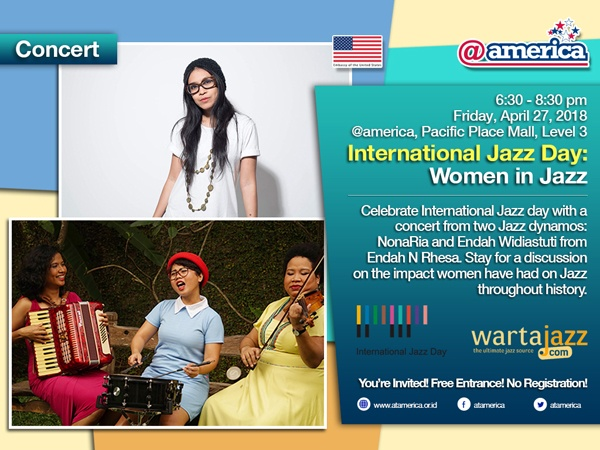 Photo of Mari rayakan International Jazz Day di @america bersama NonaRia dan Endah Widiastuti