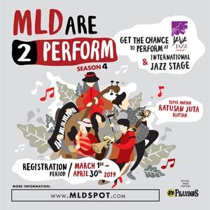 Photo of MLDSPOT Kembali Membuka Kesempatan Untuk Para Musisi Jazz Muda Menunjukan Bakat Melalui MLDare2Perform Season 4